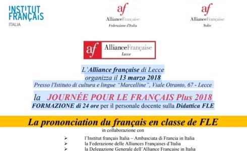 """L'Alliance française di Lecce organizza il 13 marzo 2018 presso l'Istituto di Cultura e Lingue """"Marcelline"""", Viale Otranto, 67 – Lecce la JOURNÉE POUR LE FRANÇAIS Plus 2018. FORMAZIONE di […]"""