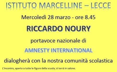 Mercoledì 28 marzo alle ore 8.45,RICCARDO NOURYportavoce nazionale di AMNESTY INTERNATIONAL dialogherà con la nostra comunità scolastica. L'incontro, aperto a tutte le figure della scuola, si terrà in salone. Locandina