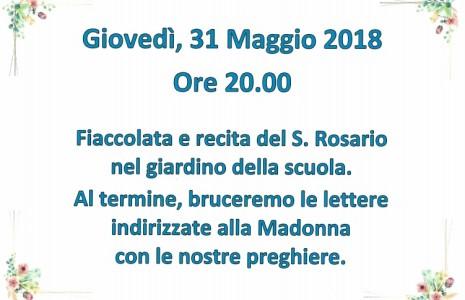 Giovedì,31 Maggio 2018 alle ore 20.00 si terrà una fiaccolata e la recita del S. Rosario nel giardino della scuola. Al termine, bruceremo le lettere indirizzate alla Madonna con le […]