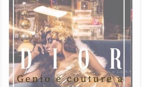 L'Associazione Culturale Sartorie Cordella dal 1783 e Istituto Cordella presentano: DIOR Genio e couture a Lecce 20 luglio ore 19.00 presso Istituto Marcelline – Viale Otranto 67 – Lecce